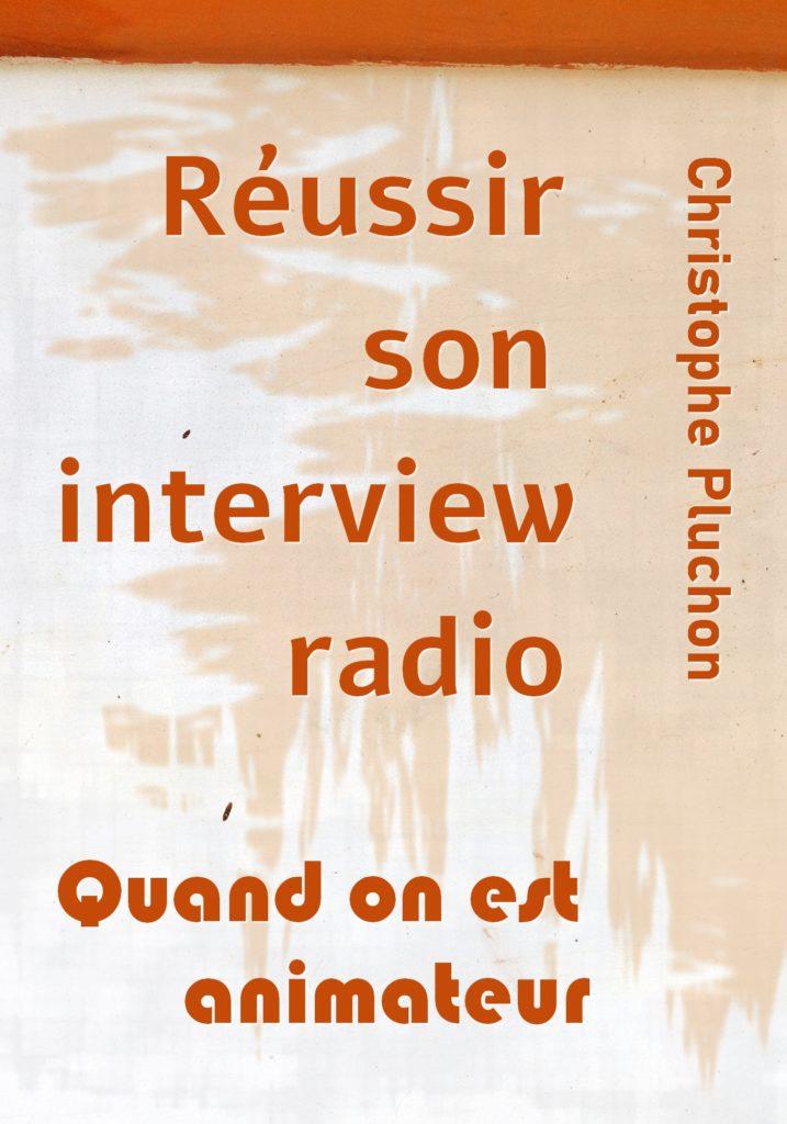 Réussir son interview radio quand on est animateur ou animatrice